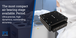 PI's most compact air bearing slide with integrated voice coil motor for demanding nanopositioning and automation applications; zero wear and outstanding accuracy.